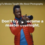 Kung Fu Movies Taught Me 9 Things About Photography